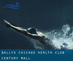 Bally's Chicago Health Club - Century Mall