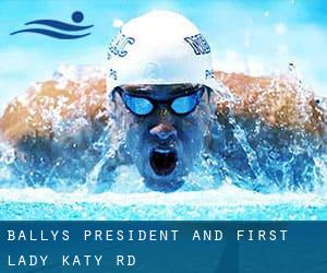 Bally's President and First Lady - Katy Rd.