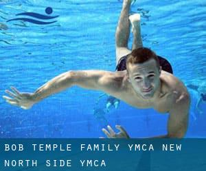 Bob Temple Family YMCA / New North Side YMCA