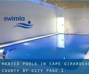 Heated Pools in Cape Girardeau County by City - page 1