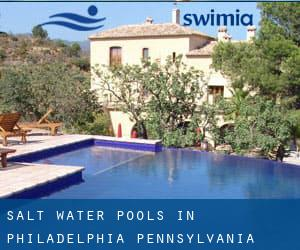 Salt Water Pools in Philadelphia (Pennsylvania)