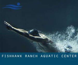 Fishhawk Ranch Aquatic Center Hillsborough County