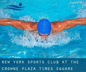 New York Sports Club at the Crowne Plaza - Times Square Manhattan
