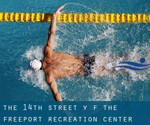 The 14th Street Y (f. the Freeport Recreation Center)